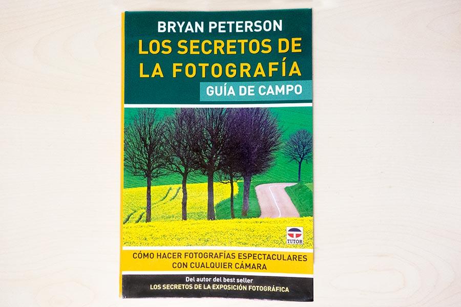 Los secretos de la fotografía. Guía de campo. Bryan Peterson. Portada