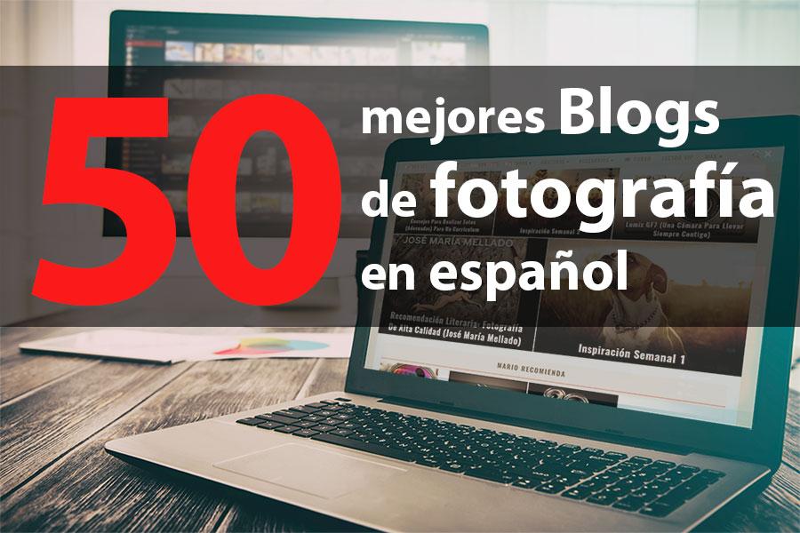 50 mejores Blogs fotografía en español