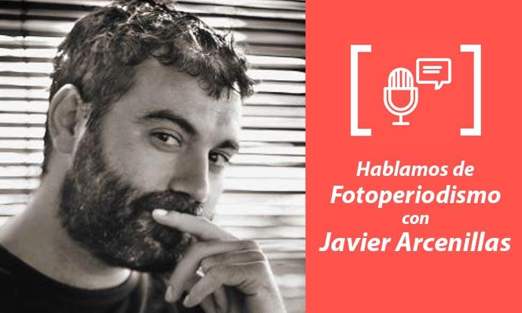 Entrevista Javier Arcenillas