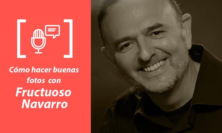 Entrevista Fructuoso Navarro