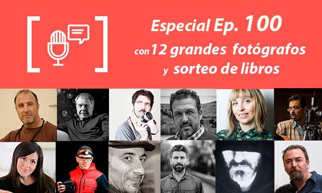 Podcast nº 100 Grandes fotógrafos