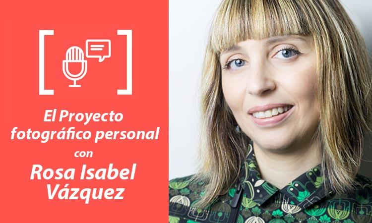 Entrevista a Rosa Isabel Vázquez