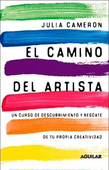 Libro: El camino del artista (Julia Cameron)