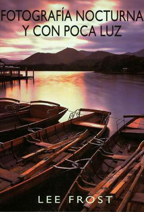 Libro: Fotografía nocturna y con poca luz (Lee Frost)