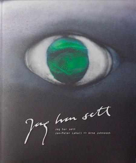 Libro: Jag har sett (Jan Peter Lallal)