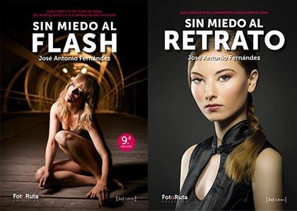 Libros: Sin miedo al flash y Sin miedo al retrato (José Antonio Fernández)