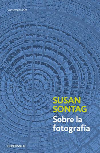 Libro: sobre la fotografía (Susang Sontag)
