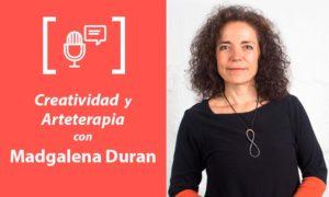Fotografía Creatividad y Arteterapia. Entrevista a Magdalena Duran