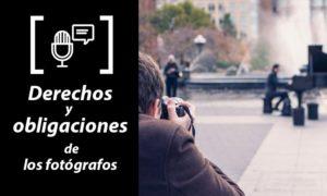 Marco legal, podcast sobre derechos y deberes de los fotógrafos